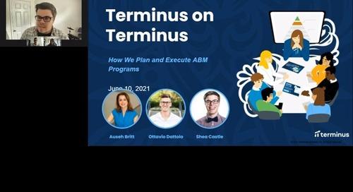 Terminus on Terminus - How We Plan and Execute ABM Programs