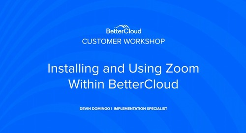 Installing and Using Zoom with BetterCloud