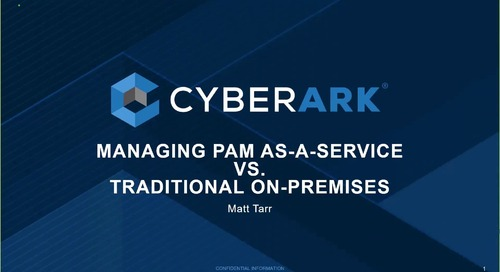 Managing PAM as a Service vs Traditional On-Premises