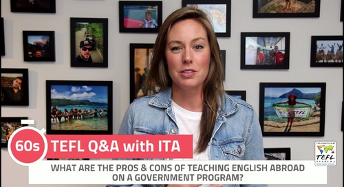 What Are The Pros & Cons of Teaching English Abroad on a Government Program? - TEFL Q&A with ITA