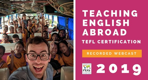 Teaching English Abroad - TEFL Certification Webcast V2 [2019]