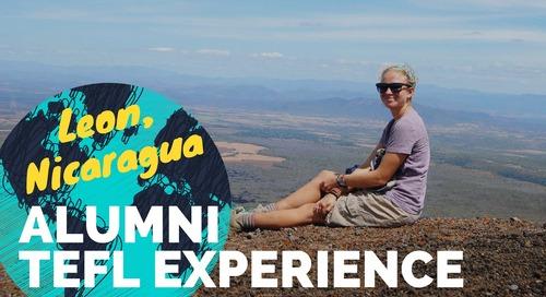 Teaching English in Leon, Nicaragua #1 - TEFL Experience