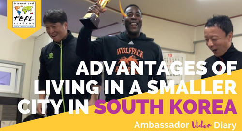 5 Reasons Why Living & Teaching English in a Small City in South Korea is Better Than Living in Seoul