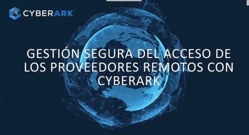 Gestión segura del acceso de los proveedores remotos con CyberArk
