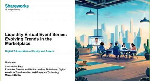 Virtual Liquidity Series: Asset and Equity Tokenization On-Demand Webinar