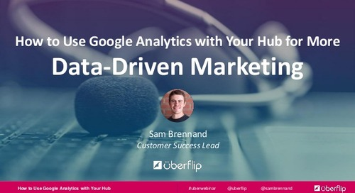 How to Use Google Analytics With Your Hub for More Data-Driven Marketing