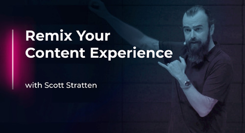 Remix Your Content Experience with Scott Stratten