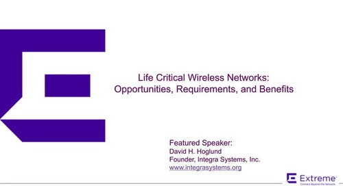 Life Critical Wireless Networks, The Changing Requirement