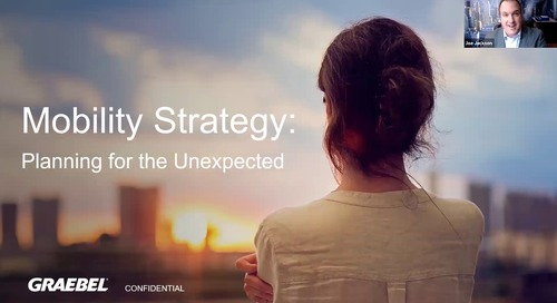 [Webinar On Demand] Mobility Strategy: Planning for the Unexpected