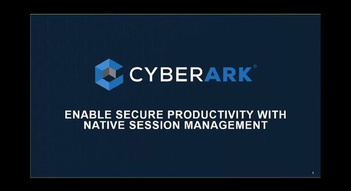 Enable Secure Productivity with Native Session Management