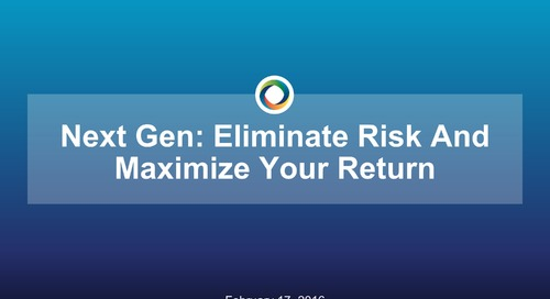 Next Gen ACO: How to Eliminate Your Risk and Maximize Your Return
