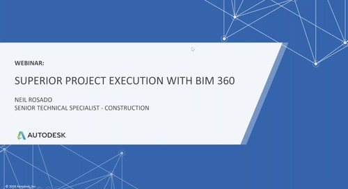 Superior Project Execution with BIM 360 (June 2019)