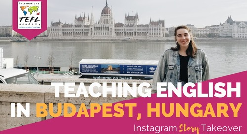 Day in the Life Teaching English in Budapest, Hungary with Mary Dilworth