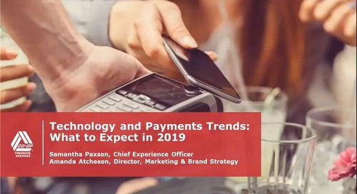 Technology & Payments Trends: What to Expect in 2019 Webinar