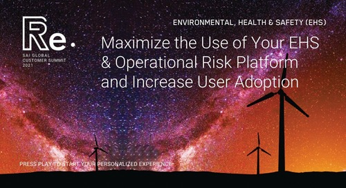 Maximize the Use of Your EHS Platform and Increase User Adoption