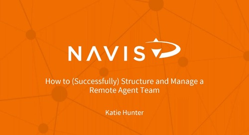 Webinar: How to (Successfully) Structure Your Remote Agent Team