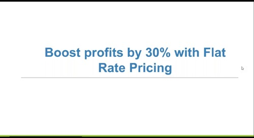 Boost Profits by 30% with Flat Rate Pricing Webinar
