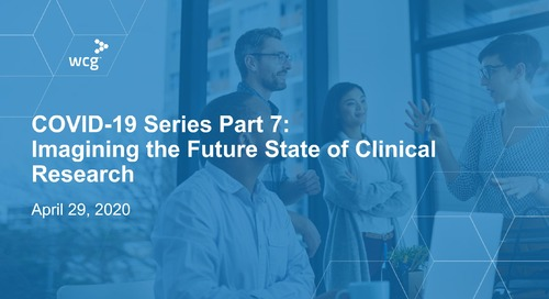 PART 7: Imagining the Future State of Clinical Research