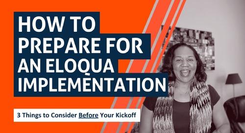 Prepare for Eloqua Implementation