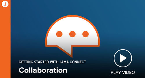 Getting Started with Jama Connect: Collaboration