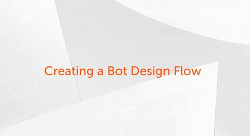 Enterprise A2019 - How to Create a Bot Using the Visual Design Flow