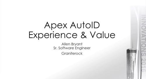 APEX Auto ID Experience and Value – Graniterock