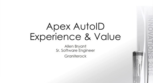 APEX Auto ID Experience and Value – Graniterock