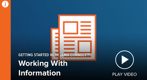 Getting Started with Jama Connect: Working with information