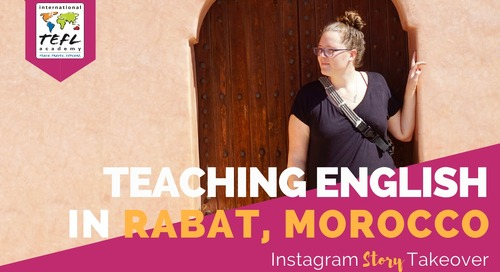 Day in the Life Teaching English in Rabat, Morocco with Miranda Schoonover