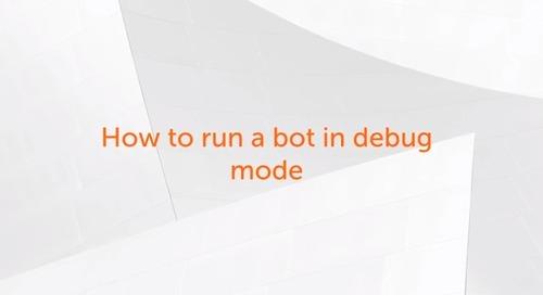 Enterprise A2019 - How to monitor and debug an Enterprise A2019 TaskBot