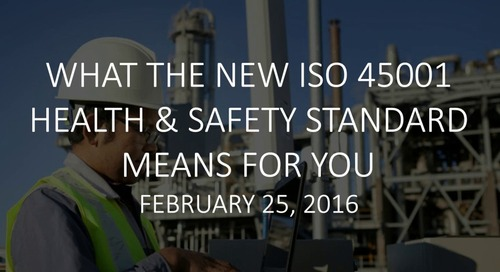 Medgate Webinar - What The New ISO 45001 Health & Safety Standard Means For You