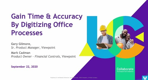 Gain Time & Accuracy by Digitizing Office Processes in Vista