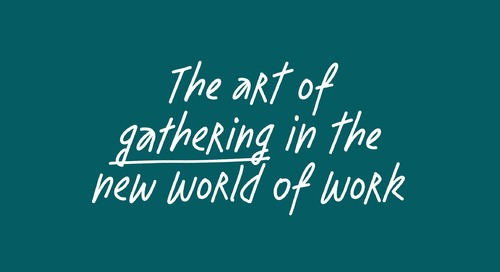 The art of gathering in the new world of work - feat. Priya Parker