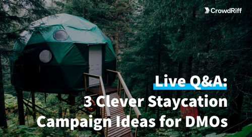 3 Clever Staycation Campaign Ideas for DMOs