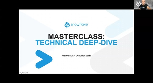 Snowflake Masterclass: Technical Deep Dive