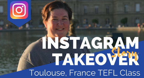Day in the Life of our Toulouse, France TEFL Class with Amanda Gleason
