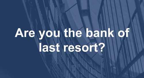 Are you the Bank of Last Resort?