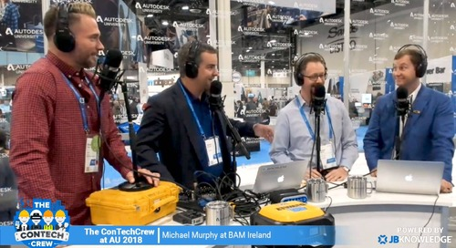 The ConTechCrew at AU 2018: Interview with Michael Murphy from BAM Ireland