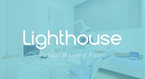 Lighthouse 360 Virtual Waiting Room Feature Video