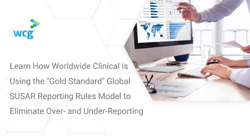 """Learn How Worldwide Clinical is Using the """"Gold Standard"""" Global SUSAR Reporting Rules Model to Eliminate Over- and Under-Reporting"""