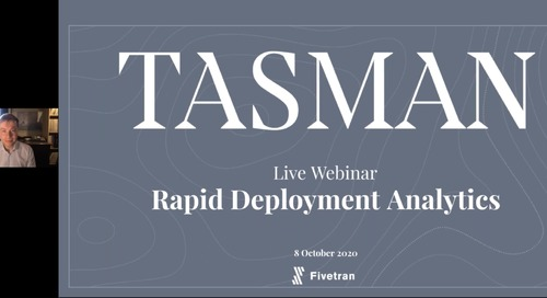 Tasman Webinar-Rapid Deployment Analytics for Start-Ups