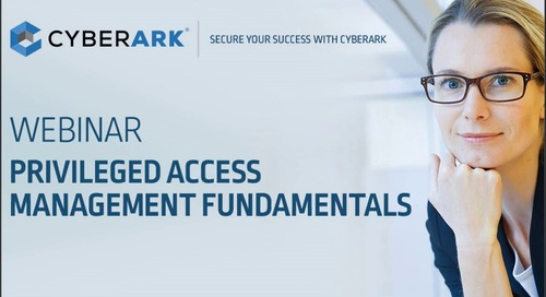 Privileged Access Management Fundamentals: Secure Your Success