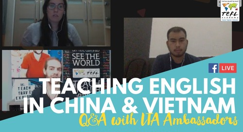 Teach English in China & Vietnam Q&A with Alyssa & Kenny