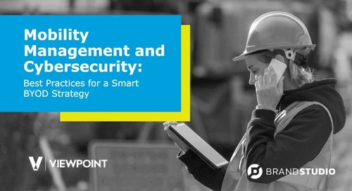 Mobility Management and Cybersecurity: Best Practices for a Smart BYOD Strategy