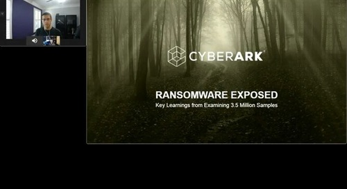 Ransomware Exposed: Key Learnings from Examining 3 Million Samples: A CyberArk Labs Webinar
