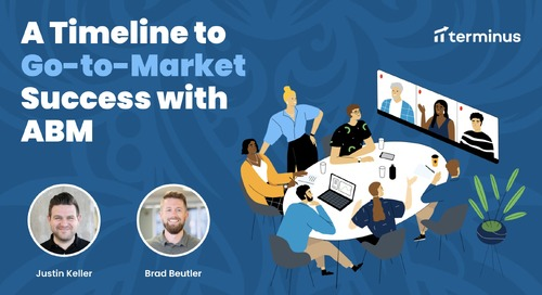 A Timeline to Go-to-Market Success with ABM