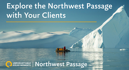 Explore the Northwest Passage with your Clients | Unforgettable Polar Moments