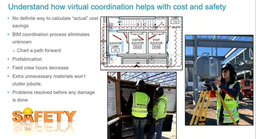 Understand how virtual coordination helps with cost & safety