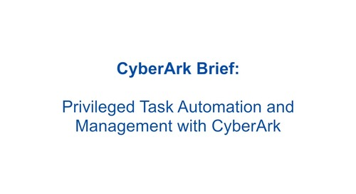 Privileged Task Automation and Management with CyberArk