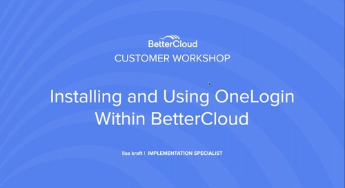 Installing And Using OneLogin Within BetterCloud